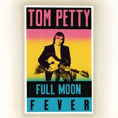 Full Moon Fever mp3 Album by Tom Petty