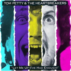 Let Me Up (I'Ve Had Enough) mp3 Album by Tom Petty and The Heartbreakers