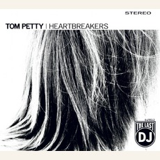 The Last Dj mp3 Album by Tom Petty and The Heartbreakers