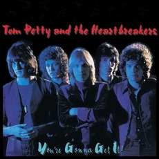 You'Re Gonna Get It! mp3 Album by Tom Petty and The Heartbreakers