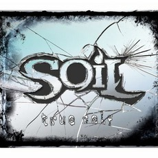 True Self mp3 Album by SOiL