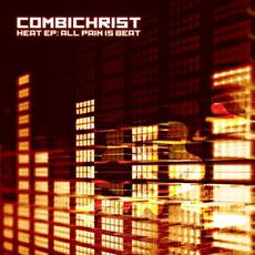 Heat Ep: All Pain Is Beat mp3 Album by Combichrist