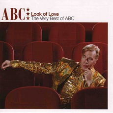 Look Of Love: The Very Best Of Abc mp3 Artist Compilation by ABC