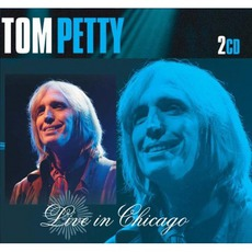 Live In Chicago mp3 Live by Tom Petty