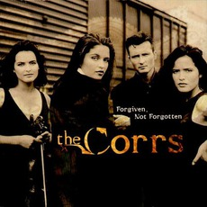 Forgiven, Not Forgotten mp3 Album by The Corrs