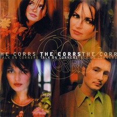 Talk On Corners mp3 Album by The Corrs