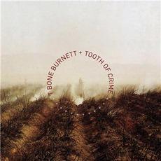 Tooth Of Crime by T-Bone Burnett
