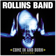 Come In And Burn by Rollins Band