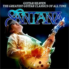 Guitar Heaven: The Greatest Guitar Classics Of All Time mp3 Artist Compilation by Santana