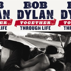 Together Through Life mp3 Album by Bob Dylan
