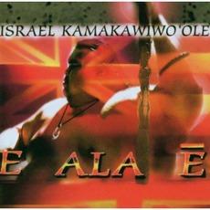 E Ala Ē mp3 Album by Israel Kamakawiwoʻole