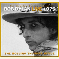 The Bootleg Series, Volume 5: Live 1975: The Rolling Thunder Revue