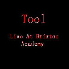 Live At Brixton Academy mp3 Live by Tool