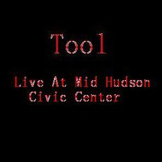 Live At Mid Hudson Civic Center mp3 Live by Tool