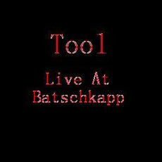 Live At Batschkapp mp3 Live by Tool
