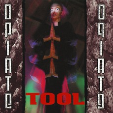 Opiate mp3 Album by Tool