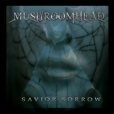 Savior Sorrow mp3 Album by Mushroomhead