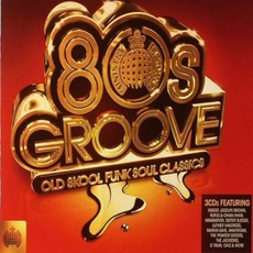 Ministry Of Sound: 80s Groove