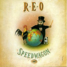 The Earth, A Small Man, His Dog And A Chicken mp3 Album by REO Speedwagon
