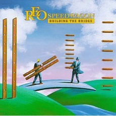 Building The Bridge mp3 Album by REO Speedwagon