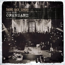 Live From Orensanz mp3 Live by Taking Back Sunday