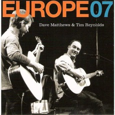 Europe 07 mp3 Live by Dave Matthews & Tim Reynolds