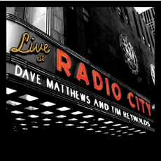 Live At Radio City Music Hall mp3 Live by Dave Matthews & Tim Reynolds