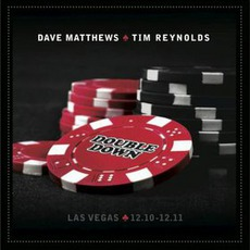 Double Down mp3 Live by Dave Matthews & Tim Reynolds