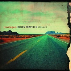 Travelogue: Blues Traveler Classics mp3 Artist Compilation by Blues Traveler