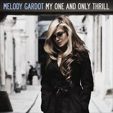 My One And Only Thrill mp3 Album by Melody Gardot