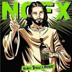 Never Trust A Hippy mp3 Album by NoFX