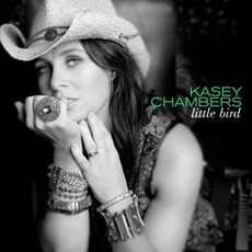 Little Bird (Deluxe Edition) mp3 Album by Kasey Chambers