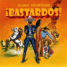 ¡Bastardos! mp3 Album by Blues Traveler