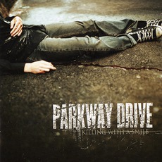 Killing With A Smile mp3 Album by Parkway Drive