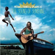 The Sound Of Sunshine mp3 Album by Michael Franti & Spearhead