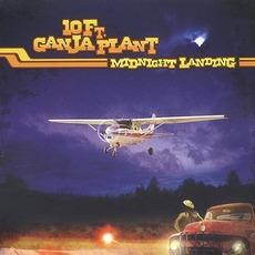 Midnight Landing mp3 Album by 10 Ft. Ganja Plant