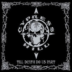 Till Death Do Us Part mp3 Album by Cypress Hill
