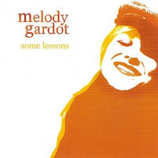 Some Lessons mp3 Album by Melody Gardot