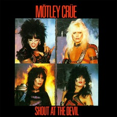 Shout At The Devil (Remastered) by Mötley Crüe