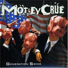 Generation Swine mp3 Album by Mötley Crüe
