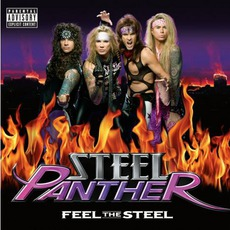 Feel The Steel mp3 Album by Steel Panther
