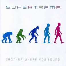 Brother Where You Bound mp3 Album by Supertramp
