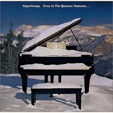 Even In The Quietest Moments... mp3 Album by Supertramp