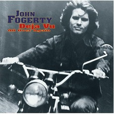 Deja Vu All Over Again mp3 Album by John Fogerty