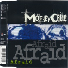 Afraid mp3 Single by Mötley Crüe