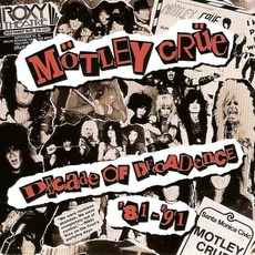 Decade Of Decadence '81-'91