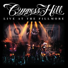 Live At The Fillmore mp3 Live by Cypress Hill