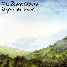 Before The Frost... mp3 Album by The Black Crowes