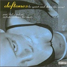 Be Quiet And Drive (Far Away) mp3 Single by Deftones