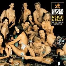 Reich & Sexy (Remastered) by Die Toten Hosen